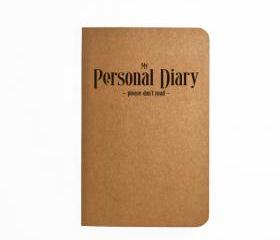 My Personal Diary - Please don't read - Handmade Notebook