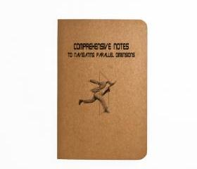Comprehensive notes to navigating parallel Dimensions - Handmade Notebook